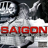 The Greatest Story Never Told (Deluxe Edition) by Saigon
