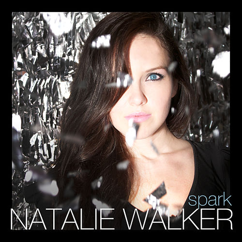 Play & Download Spark by Natalie Walker | Napster