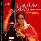 Play & Download Ellam Inba Mayam by Sudha Raghunathan | Napster