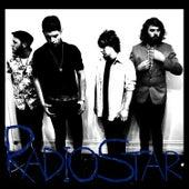 Play & Download Radio Star by Radio Star | Napster