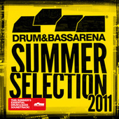 Play & Download Drum&BassArena Summer Selection 2011 by Various Artists | Napster