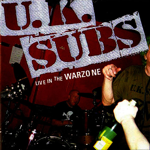 Play & Download Live In The Warzone by U.K. Subs | Napster