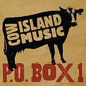 Play & Download Cow Island Music Presents: P.O. Box 1 by Various Artists | Napster