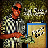Play & Download Almighty Dollar by Rod Piazza | Napster