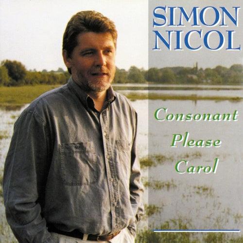 Consonant Please Carol by Simon Nicol