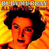 Play & Download Ruby Murray At Her Very Best by Ruby Murray | Napster