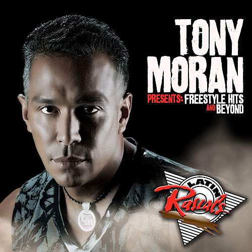 Tony Moran Presents: Freestyle Hits And Beyond by Various Artists