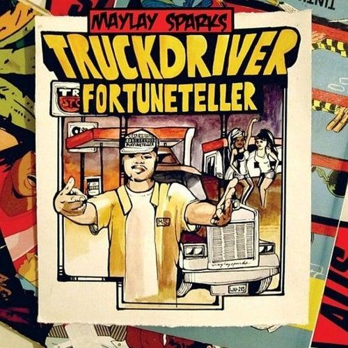 Truck Driver Fortune Teller von Maylay Sparks