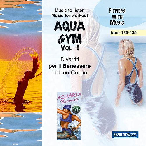 Aqua Gym, Vol. 1 by A.M.P.