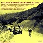 Play & Download Les Jours Heureux De Années 50, Vol. 1 by Various Artists | Napster