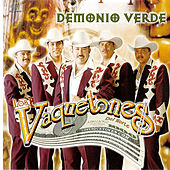 Play & Download Demonio Verde by Los Vaquetones | Napster