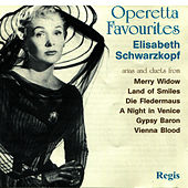 Play & Download Operetta Favourites by Elisabeth Schwarzkopf | Napster