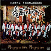 Play & Download Reyna De Reynas by Banda Sinaloense Hnos. Sanchez | Napster