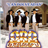 Play & Download Las Polveadas by Oro Norteno | Napster