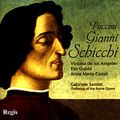 Play & Download Puccini: Gianni Schicchi by Victoria De Los Angeles | Napster