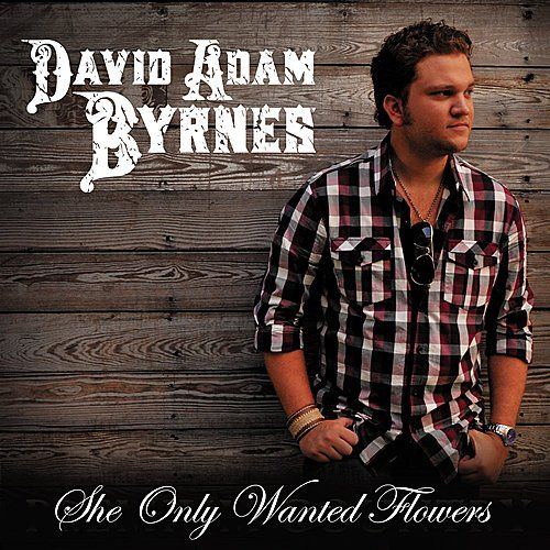 Play & Download She Only Wanted Flowers by David Adam Byrnes | Napster