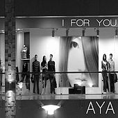 Play & Download I For You by Aya | Napster