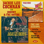 Play & Download The 1985 Sessions Including Fiddle Fit Man And Tearin' Up The Border by Various Artists | Napster