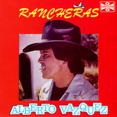 Play & Download Rancheras by Alberto Vazquez | Napster