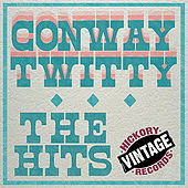 The Hits by Conway Twitty
