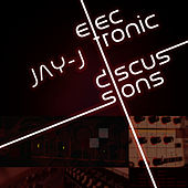 Play & Download Electronic Discussions by Jay-J | Napster