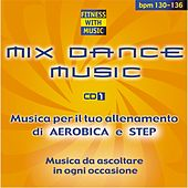 Play & Download Mix Dance Music,Vol. 1 by A.M.P. | Napster