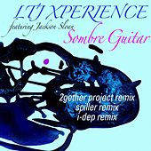 Play & Download Sombre Guitar by L.T.J. X-Perience | Napster
