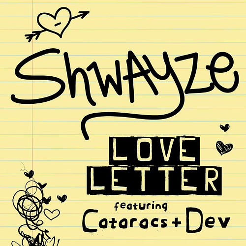 Play & Download Love Letter (feat. The Cataracs and Dev) by Shwayze | Napster