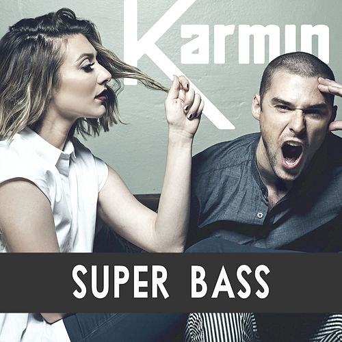Play & Download Super Bass (feat. Questlove & Owen Biddle) by Karmin | Napster