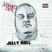 Play & Download Gamblin On A Whiteboy 4 by Jelly Roll | Napster
