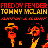 Play & Download Slippin' & Slidin' by Freddy Fender | Napster