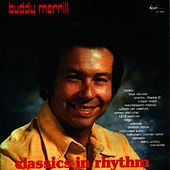 Play & Download Classics in Rhythm by Buddy Merrill | Napster