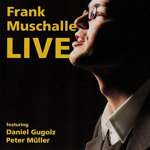 Play & Download Live by Frank Muschalle | Napster