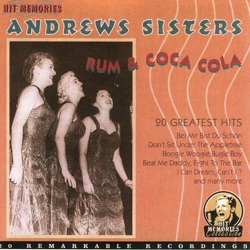 Play & Download Rum & Coca Cola by The Andrews Sisters | Napster