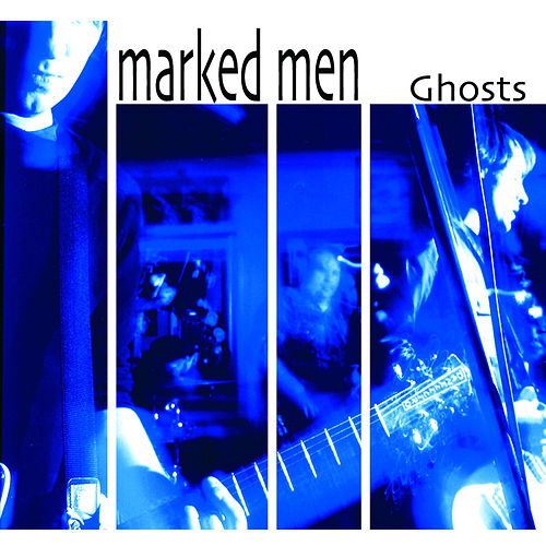 Play & Download Ghosts by Marked Men | Napster