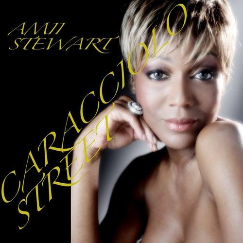 Play & Download Caracciolo Street (Bilingual Double Album Set Digital Version) by Amii Stewart | Napster