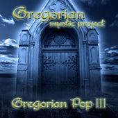 Gregorian Pop, Vol. 3 by Gregorian Mystic Project