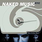 Play & Download What's On Your Mind? by Naked Music NYC | Napster