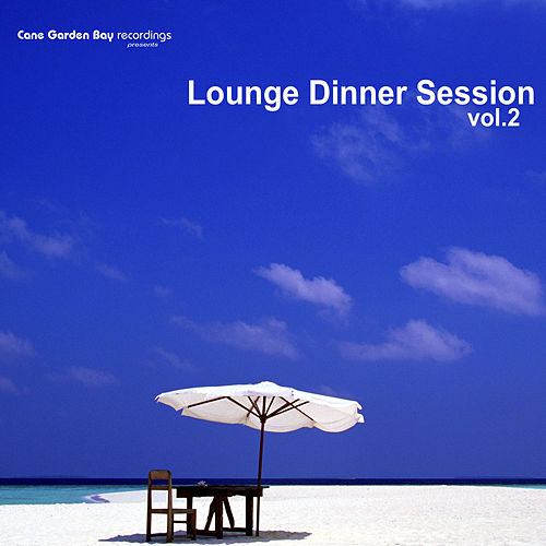 Play & Download Lounge Dinner Session Vol.2 by Various Artists | Napster
