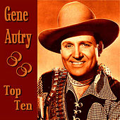 Gene Autry Top Ten by Gene Autry