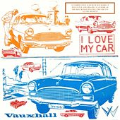 I Love My Car by Various Artists