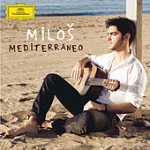 Play & Download Mediterráneo by MILOŠ | Napster
