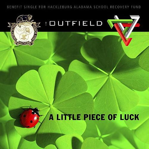 A Little Piece Of Luck - Single by The Outfield