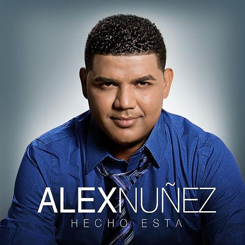 Play & Download Hecho Esta by Alex Nuñez | Napster