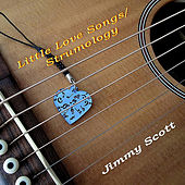 Play & Download Little Love Songs / Strumology by Jimmy Scott | Napster