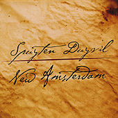 Play & Download New Amsterdam by Spuyten Duyvil | Napster