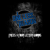 Play & Download Faces and Four Letter Words by One Less Reason | Napster
