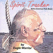 Play & Download Spirit Tracker by Eagle Warrior | Napster