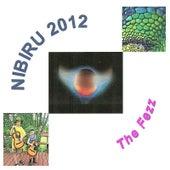 Play & Download Nibiru 2012 by Fezz | Napster
