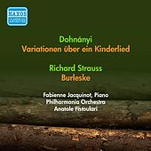 Play & Download Dohnanyi, E.: Variations On A Nursery Theme / Strauss, R.: Burleske (Jacquinot, Philharmonia, Fistoulari) (1952) by Anatole Fistoulari | Napster